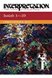 Isaiah 1-39 Interpretation (Interpretation: A Bible Commentary for Teaching and Preaching)