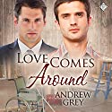 Love Comes Around: Senses, Book 4 (       UNABRIDGED) by Andrew Grey Narrated by Max Lehnen
