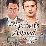 Love Comes Around: Senses, Book 4   Andrew Grey