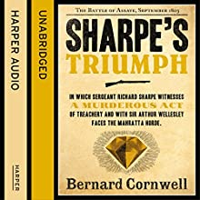 Sharpe's Triumph: The Battle of Assaye, September 1803 (The Sharpe Series, Book 2) (       UNABRIDGED) by Bernard Cornwell Narrated by Rupert Farley