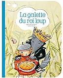 vignette de 'La galette du roi loup (Agnès Martin)'