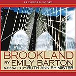 Brookland | Emily Barton