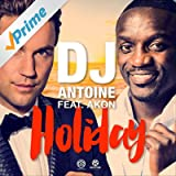 Holiday (DJ Antoine Vs Mad Mark 2K15 Club Mix)