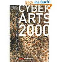 Cyberarts 2000: International Compendium Prix Ars Electronica