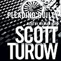 Pleading Guilty Audiobook by Scott Turow Narrated by William Hope