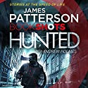 Hunted: BookShots Audiobook by James Patterson Narrated by Thomas Judd