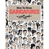 How To Draw Caricatures ~ Lenn Redman