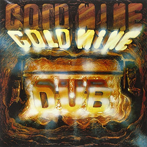 Goldmine-Dub
