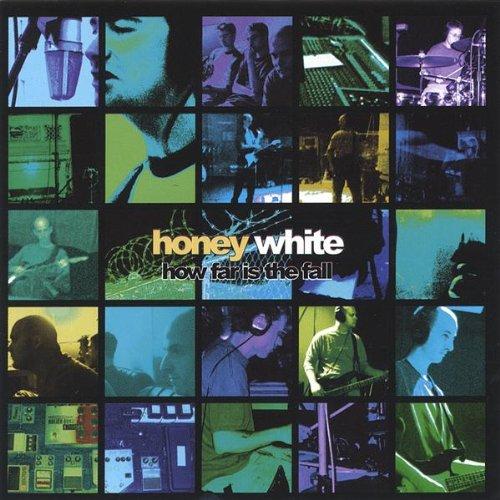Honey White - How Far Is the Fall