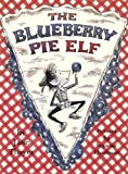 img - for Blueberry Pie Elf book / textbook / text book