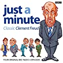 Just A Minute: Clement Freud Classics Radio/TV Program by Ian Messiter Narrated by Clement Freud