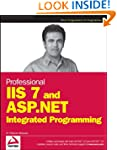 Professional IIS 7 and ASP.NET Integr...