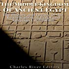 The Middle Kingdom of Ancient Egypt: The History and Legacy of the Reunification of Egypt and Egyptian Civilization Hörbuch von  Charles River Editors Gesprochen von: Scott Clem