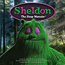 Sheldon the Sleep Monster (       UNABRIDGED) by David Jablonski, Michael Besly Narrated by Bruce Miles