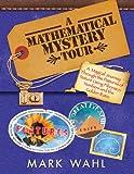 A Mathematical Mystery Tour: Higher-Thinking Math Tasks