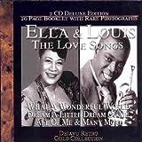 echange, troc Ella Fitzgerald & Louis Armstrong - The Love Songs,What a Wonderfull World, Dream a little Dream...