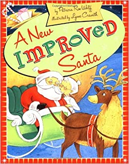 http://www.amazon.com/New-Improved-Santa-Lynne-Cravath/dp/0439574498/ref=sr_1_1?ie=UTF8&qid=1438655593&sr=8-1&keywords=a+new+and+improved+santa