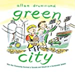 Green City: How One Community Survive...