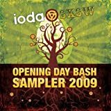 Ioda SXSW Opening Day Bash Sampler 2009