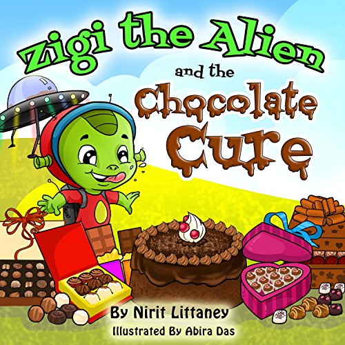 Zigi The Alien And The Chocolate Cure by Nirit Littaney ebook deal