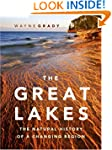 The Great Lakes: The Natural History...