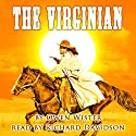 The Virginian Audiobook by Owen Wister Narrated by Richard Davidson