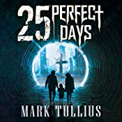 25 Perfect Days | [Mark Tullius]