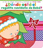 �D�nde est� el regalito navide�o de Beb�? (Where Is Baby's Christmas Present?)