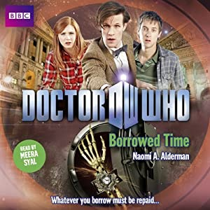 Doctor Who: Borrowed Time Audiobook