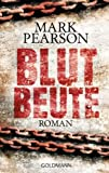 Blutbeute: Roman (German Edition)
