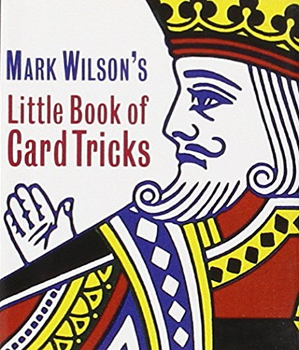 Mark Wilson's Little Book of Card Tricks (Miniature Editions)