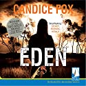 Eden Audiobook by Candice Fox Narrated by Lani John Tupu