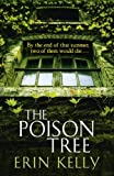 Erin Kelly The Poison Tree