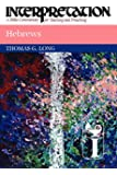 Hebrews Interpretation (Interpretation: A Bible Commentary for Teaching and Preaching)