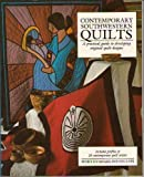 Contemporary Southwestern Quilts: A Practical Guide to Developing Original Quilt Designs