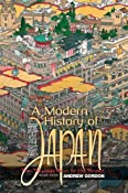 A Modern History of Japan: From Tokugawa Times to the Present: Andrew Gordon: 9780195339222: Amazon.com: Books
