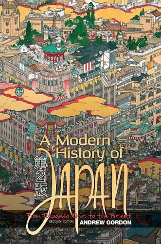Free ebooks download in pdf file A Modern History of Japan: From Tokugawa Times to the Present   (English literature) 9780195110609 by Andrew Gordon