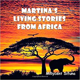 Martina's Living Stories From Africa