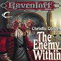 The Enemy Within: A Ravenloft Novel (       UNABRIDGED) by Christie Golden Narrated by David Witanowski