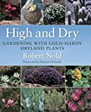 High and Dry: Gardening with Cold-Hardy Dryland Plants
