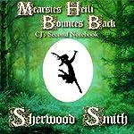 Mearsies Heili Bounces Back: CJ's Second Notebook | Sherwood Smith
