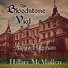 The Bloodstone Vial: The Belrose Abbey Mystery series, Book 2 Hörbuch von Anita Higman, Hillary McMullen Gesprochen von: Michelle Babb