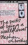 The Perks of Being a Wallflower by Stephen Chbosky ( 2009 ) Paperback