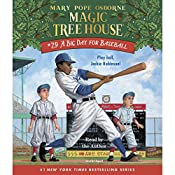 A Big Day for Baseball: Magic Tree House, Book 29 | Mary Pope Osborne