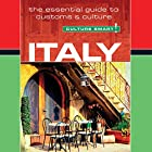 Italy - Culture Smart!: The Essential Guide to Customs & Culture Hörbuch von Barry Tomalin Gesprochen von: Peter Noble