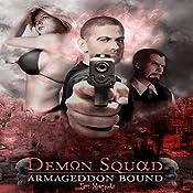 Armageddon Bound: Demon Squad | [Tim Marquitz]