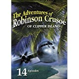 The Adventures of Robinson Crusoe of Clipper Island- 14 chapter movie serial