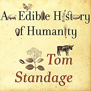 An Edible History of Humanity Audiobook