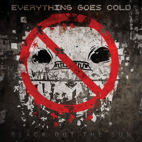 Everything Goes Cold-Black Out The Sun-2014-FWYH Download