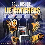 Lie Catchers | Paul Bishop